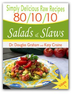 The 801010 reference guide on food combinations nutrition by dr read a free sample or buy raw food recipes salads slaws by dr douglas n graham you can read this book with ibooks on your iphone ipad ipod touch forumfinder Image collections