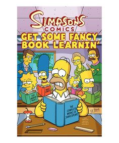 Look at this Simpsons Comics Get Some Fancy Book Learnin' Paperback on #zulily today!