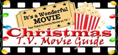 2016 Its a Wonderful Movie - Your Guide to Family Movies on TV: The CHRISTMAS MOVIE TV SCHEDULE for Hallmark, UP, INSP, TCM and More!!!