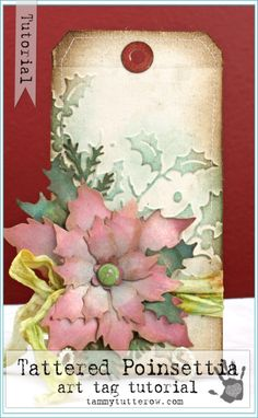 Tammy Tutterow Tutorial | Tattered Poinsettia Tag