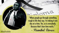 When people go through something rough in life they say, I'm taking it one day at a time. Because that's how time works. Hannibal Buress, Belief Quotes, Realist Quotes, Graduation Quotes, Comedians, Positive Vibes, Make Me Smile, It Works, Haha