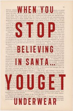 christmas decor - When You Stop Believing in Santa You Get Underwear - funny christmas quotes on Etsy, Christmas Card Sayings, Merry Christmas, Christmas Love, All Things Christmas, Christmas Humor, Winter Christmas, Christmas Crafts, Christmas Decorations, Christmas Ideas