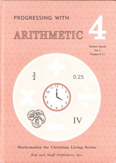 Rod & Staff Arithmetic Tm Pt 2 Grade Level: 4 Item #: RS04134923 Retail Price: $11.00 Sale Price $5.00 On Sale While Supplies Last! Rod & Staff Progressing With Arithmetic 4 Teachers Manual Part 2 Chapters 9-17