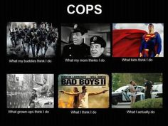 so true...I have watched too much Cops episodes