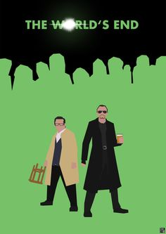 The World's End poster Star Wars Poster, Badass Movie, Movie Tv, Superhero Poster, Simon Pegg, The Best Films, Alternative Movie Posters, Great Tv Shows, Minimalist Poster