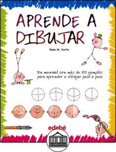 Aprende a Dibujar (Libros de conocimientos) de Maria Rosa Curto Mila ✿ Libros infantiles y juveniles - (De 3 a 6 años) ✿