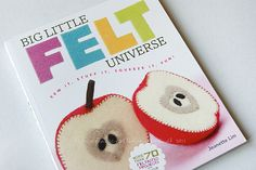 a book full of felt madness! links to review with a few inside pics