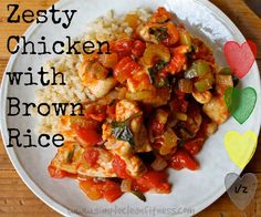 Zesty Chicken with Brown Rice - 21 Day Fix Recipes - Clean Eating Recipes Healthy Recipes - Dinner - Lunch  weight loss - 21 Day Fix Meals - www.simplecleanfitness.com