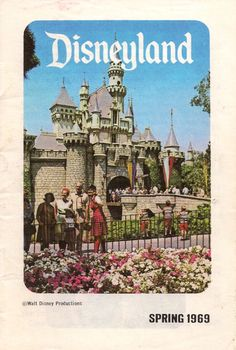 Disneyland brochure cover, Spring 1969...I believe this is probably the first year I went...or the year before.  LOVE THIS PLACE!!!