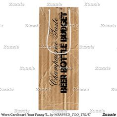 Worn Cardboard Your Funny Text Wine Gift Bag