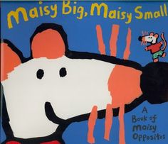 Maisy the mouse demonstrates pairs of opposites, including thick and thin, tall and short, young and old, and wiggly and straight.