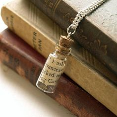 Book in a Bottle Necklace - gifts for book lovers - CUTE...could make this yourself if you are halfway crafty with whatever favorite book text....