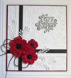 Good Sunday morning all!    A simple poppy card for you today!  I started with a piece of coconut white card and embossed it using the ...