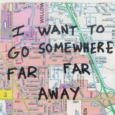 Travel Quotes: I want to go somewhere far far away The Words, Quotes Girlfriend, The Last Summer, All The Bright Places, Plus Belle Citation, Baby Driver, Life Quotes Love, Nice Quotes, Life Is Strange