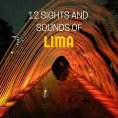 12 Sights & Sounds of Lima, Peru - @tbproject