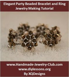 Elegant Party Beaded Bracelet and Ring  - This is a fun to make beading project. The tutorial shows you how to turn the beading pattern into bracelet and ring.