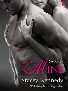 MINE by Stacey Kennedy (Club Sin, #7) |On Sale: 10/27/2015 | Loveswept Contemporary Romance | eBook | USA TODAY BESTSELLER • Dmitri and Presley—the scorching-hot couple who started it all in Claimed—return to save Club Sin in the exhilarating new short novel from Stacey Kennedy. | bdsm club domination and submission passionate Las Vegas