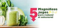 5 Magníficos jugos para reducir el colesterol