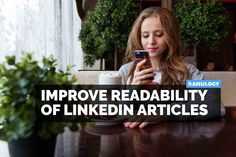 Readability score is an important factor for the success of LinkedIn articles. Here are best steps to improve readability of contents in LinkedIn articles. Articles, Marketing, Education, Contents, Tips, Youtube, Success, Onderwijs, Learning