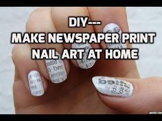 DIY- how to make newspaper print nail art