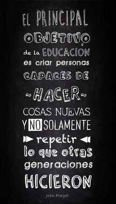#Infografía sobre el principal objetivo de la educación #citas #Piaget #Aprendizaje #Educar