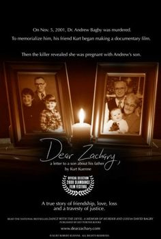 Dear Zachary: A Letter to a Son About His Father (2013) Review
