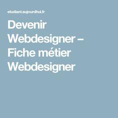 Devenir Webdesigner – Fiche métier Webdesigner