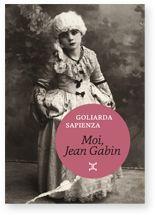 Editions Attila | Le livre | Moi, Jean Gabin