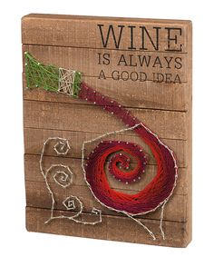 Love this 'Wine' String Art Wall Sign by Primitives by Kathy on #zulily! #zulilyfinds