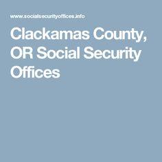 Clackamas County, OR Social Security Offices