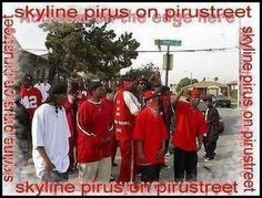The East Side (E/S) San Diego Skyline Pirus are an African American street gang under the Blood Alliance.