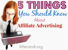 All about #affiliate #advertising. Find out the 5 things you should know about it!