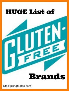 A HUGE list of gluten free brands.  This list will make your gluten free journey easier! A must pin!