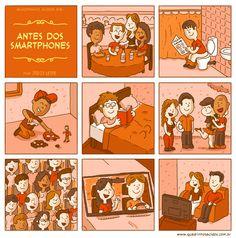 Antes dos smartphones  kkkkk q merda, era! :P