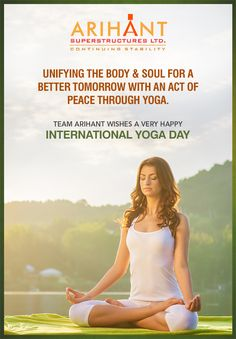 Team Arihant wishes all of you a very Happy Yoga Day #YogaDay2017 #Motivation #Fitness