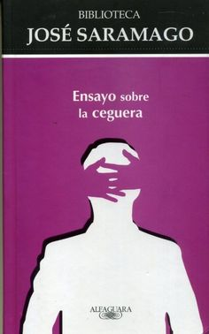 José Saramago | Ensayo sobre la ceguera.