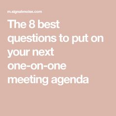 As a manager, executive, or business owner, this is one of the most recurring and perplexing situations you'll face. Should you prepare an one-on-one meeting agenda ahead of time? Leadership Coaching, Leadership Development, Leadership Quotes, Life Coaching, Nursing Leadership, John Maxwell, Staff Motivation, Workplace Motivation, Mbti