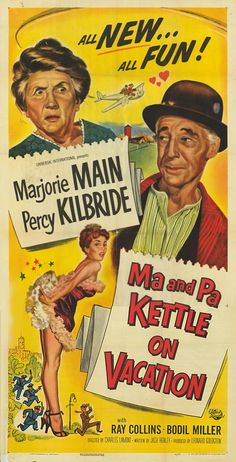 """ MA AND PA KETTLE ON VACATION"" (1953) MARJORIE MAIN, PERCY KILBRIDE, RAY COLLINS"
