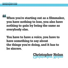 Words-of-Wisdom - Christopher Nolan at Tribeca: On Aspiring Filmmakers' Responsibility