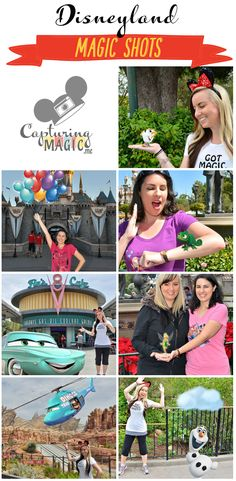A complete guide for all of the Magic Shots and Animated Magic Shots in Disneyland