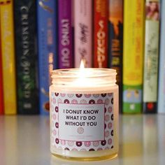 Dear Sunday, I donut know what I'd do without you.   Books, candles, weekends, cozy