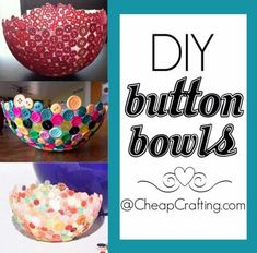 Cool Crafts You Can Make for Less than 5 Dollars | Cheap DIY Projects Ideas for Teens, Tweens, Kids and Adults | DIY Button Bowls | http://diyprojectsforteens.com/cheap-diy-ideas-for-teens/