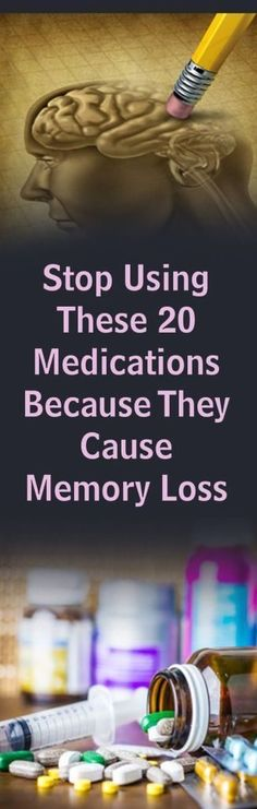 20 Medications That Cause Memory Loss, Stop Using Thems