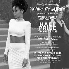 Let's change the forecast  What's White and Hot and makes people happy The Flywire's Annual White PartyMay 22 at Pier Six   THE FLYWIRE'S WHITE PARTY ONE DAY ONLY HALF PRICE  TICKET SALE Wed. Feb. 17  6p- Thu. Feb 18 9p $20 Sale Price ($40 General Tix) at Towson Barefeet Shoes 1014 Taylor Ave Towson MD 21286 or online www.missiontix.com Limited Quantities Available  #blizzard2016 by theflywire