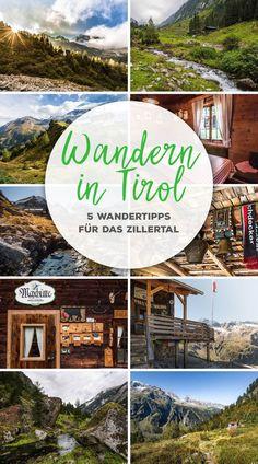 Wandern im Zillertal in Tirol Zur Kasseler Hütte, zur Maxhütte und zum Steinerkogel rund um Mayerhofen