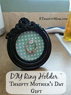 A Thrifty Mom - Extreme couponing the right way » DIY Ring Holder ~ Thrifty Mother's Day Gift Idea #MothersDay
