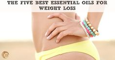 The Five Best Essential Oils For Weight Loss - Ancestral Nutrition