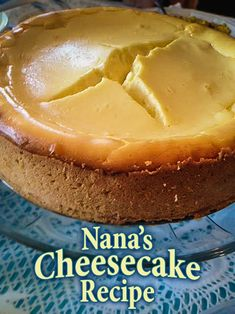 Nana's Cheesecake Re