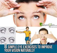 Here we represent some simple eye exercises to improve eye vision naturally without getting any side effects.
