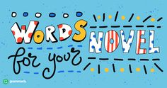 Can You Work These Words Into Your NaNoWriMo Novel?